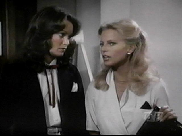 Jaclyn Smith and Cheryl Ladd as Kelly and Kris